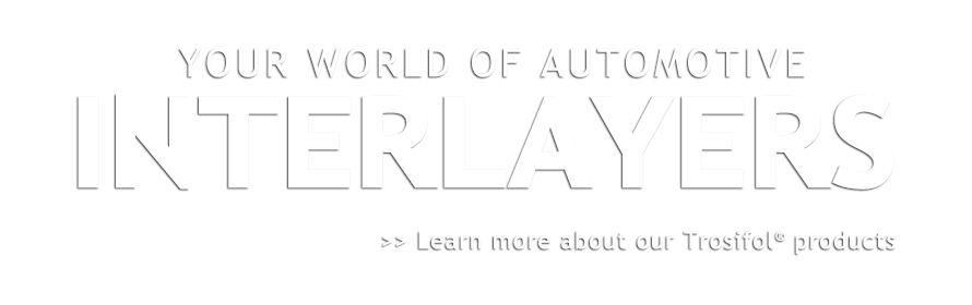 Your world of automotive interlayers